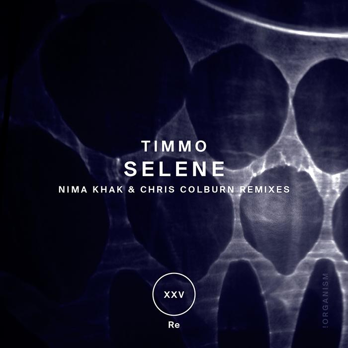 Timmo - Selene (+Nima Khak, Chris Colburn Remixes)