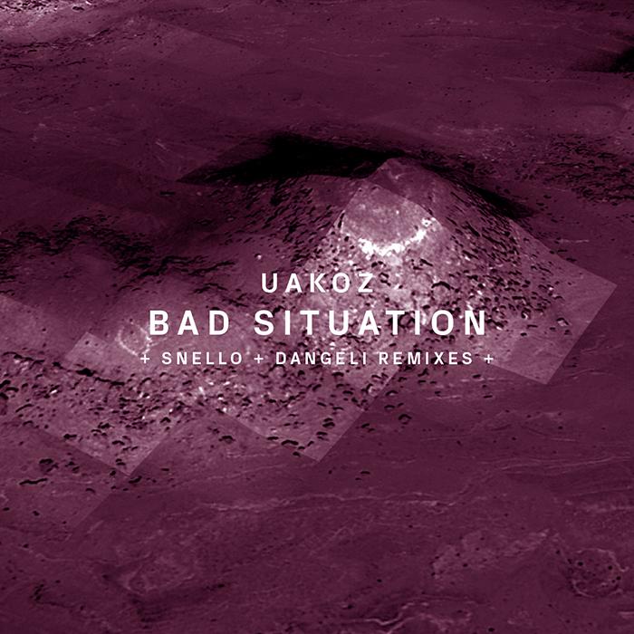 Uakoz - Bad Situation (+Snello, Dangeli Remix)