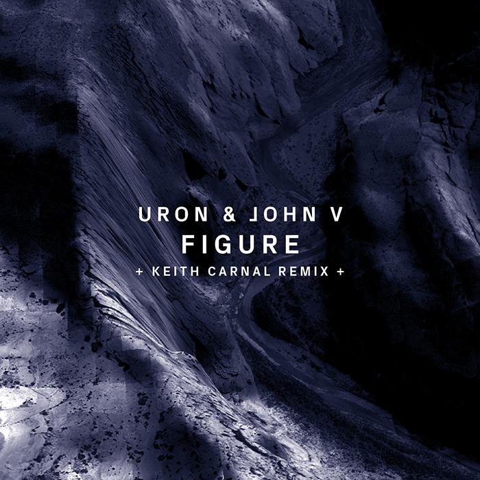 Uron & John V- Figure (+Keith Carnal Remix)