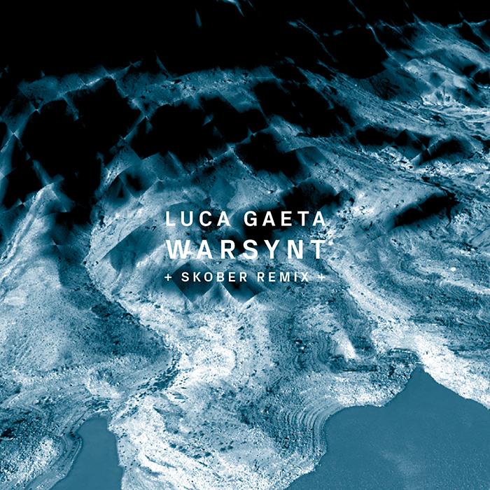 18.05.2015 - Luca Gaeta - Warsynt (+Skober Remix)