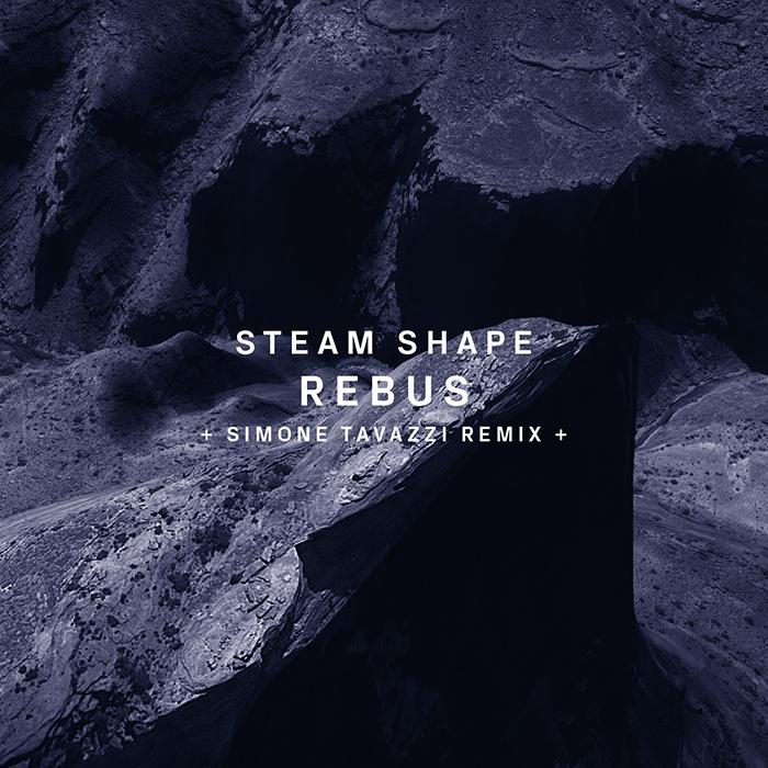 15.06.2015 - Steam Shape - Rebus (+Simone Tavazzi Remix)