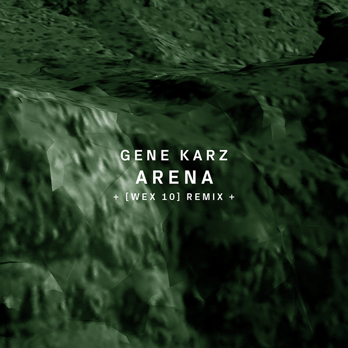 20.07.2015 - Gene Karz - Arena (+[ Wex 10 ] Remix)