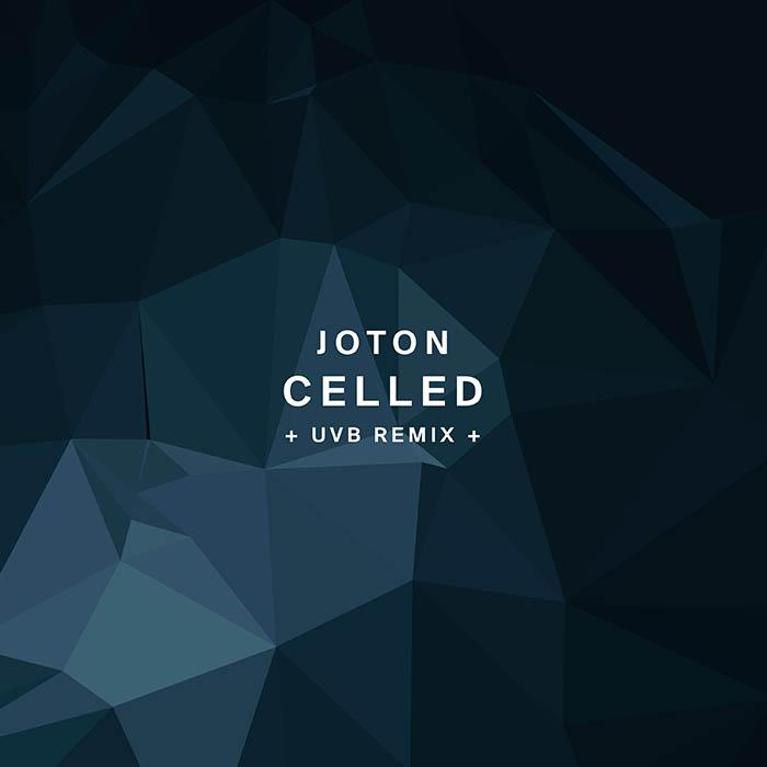 Joton - Celled (+ UVB Remix)