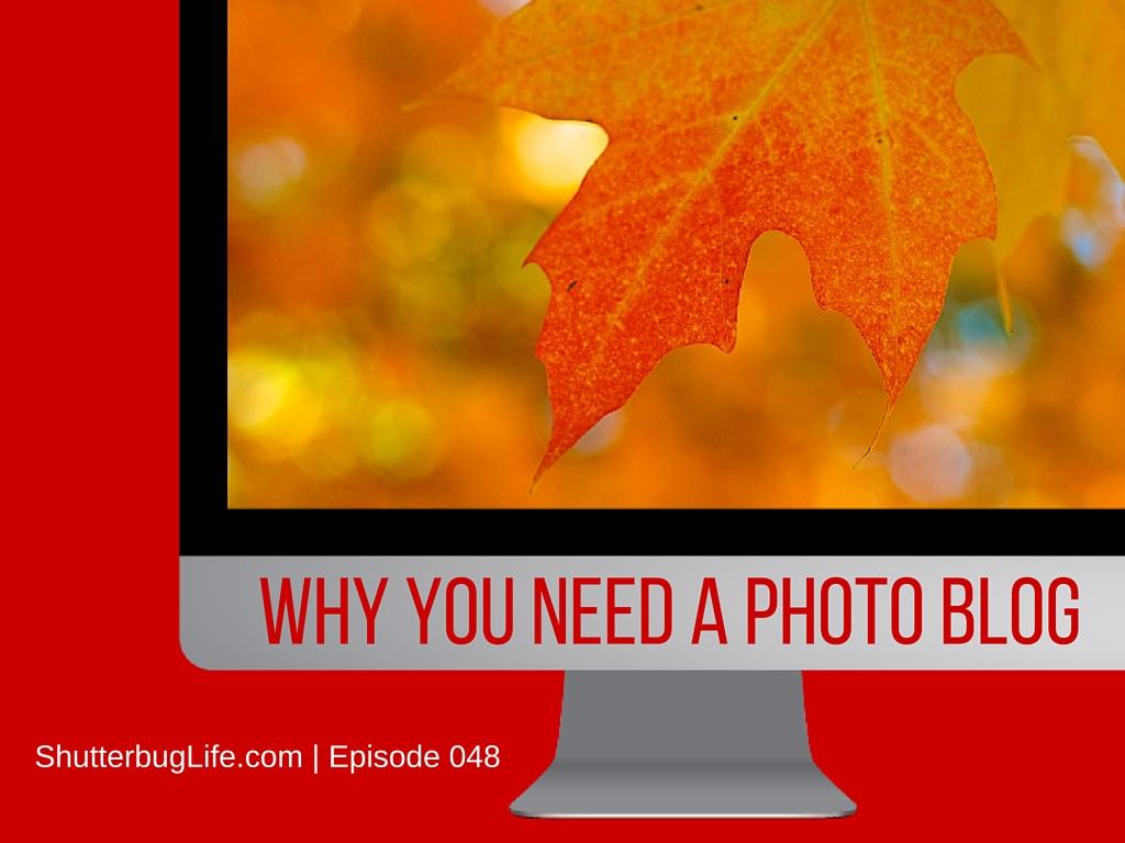 Why-you-need-a-photo-blog.jpg