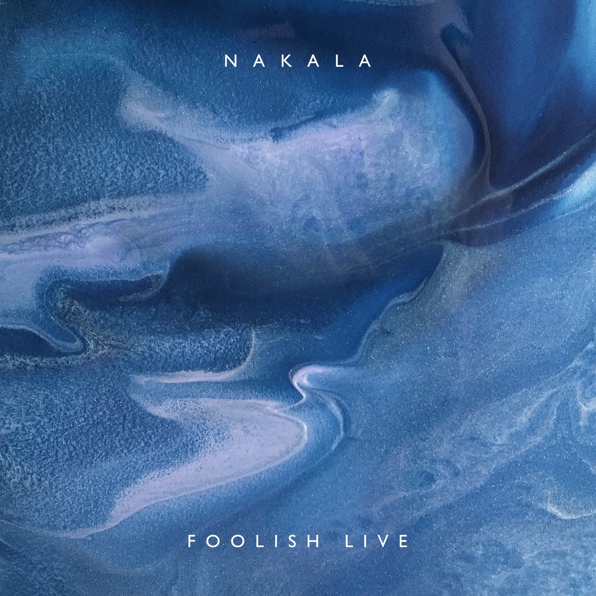 nakala foolish live artwork final.png