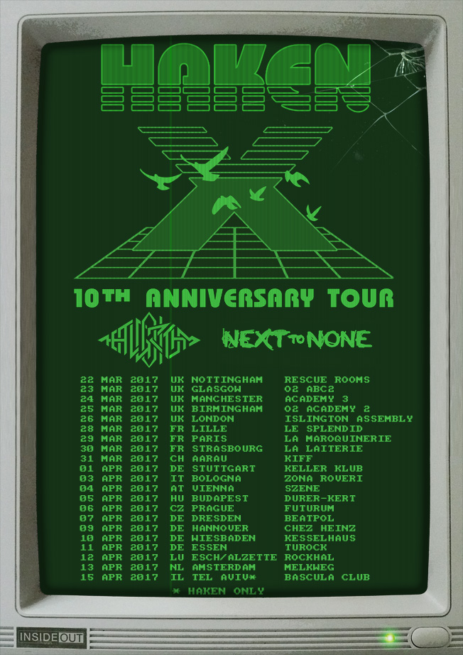 10th anniversary  tour haken - the algorithm - next to none - eu 2017