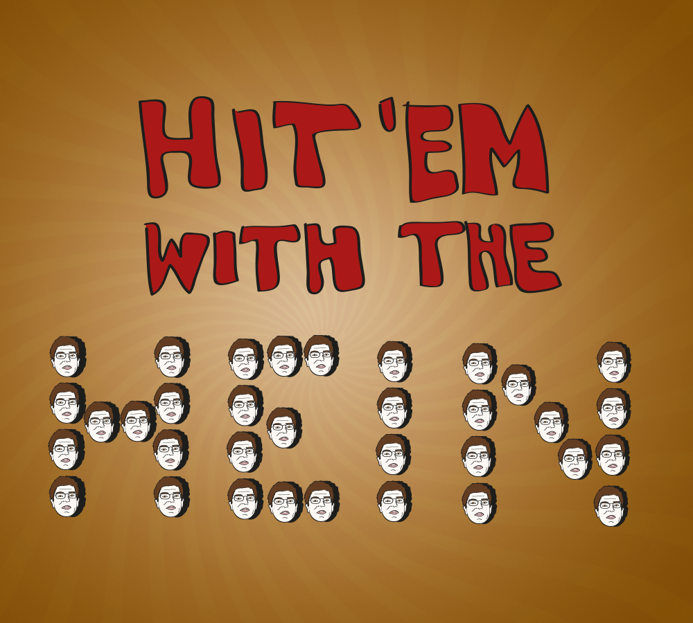 Jon Hein's catchphrase