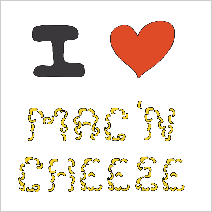 I LOVE MAC 'N CHEESE