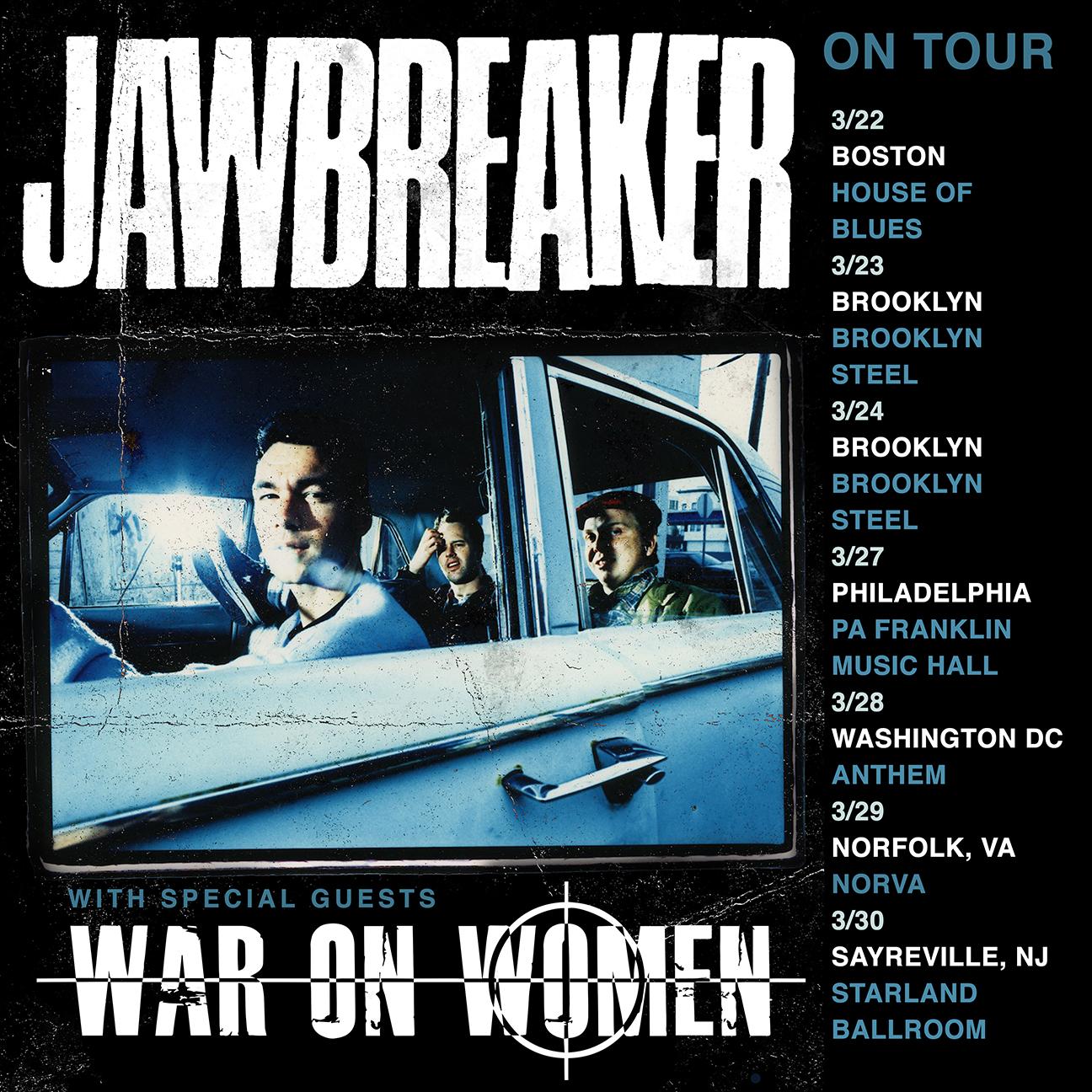 JAWBREAKER_WarOnWomen_EastCoast_2019_admat_with-dates_18x18.jpg