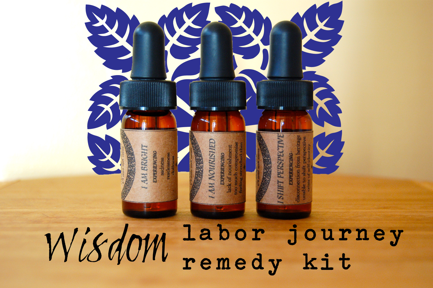 Wisdom Labor Remedy Kit Birth Doula Flower Essence