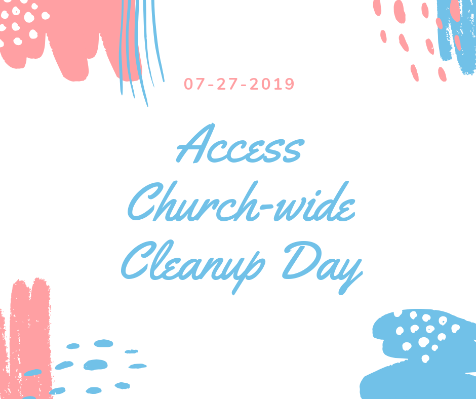 Access Church-wide Cleanup Day (1).png