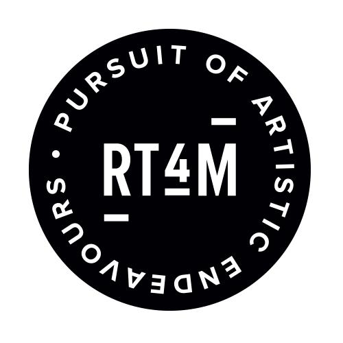 RT4M - Pursuit of Artistic Endeavours