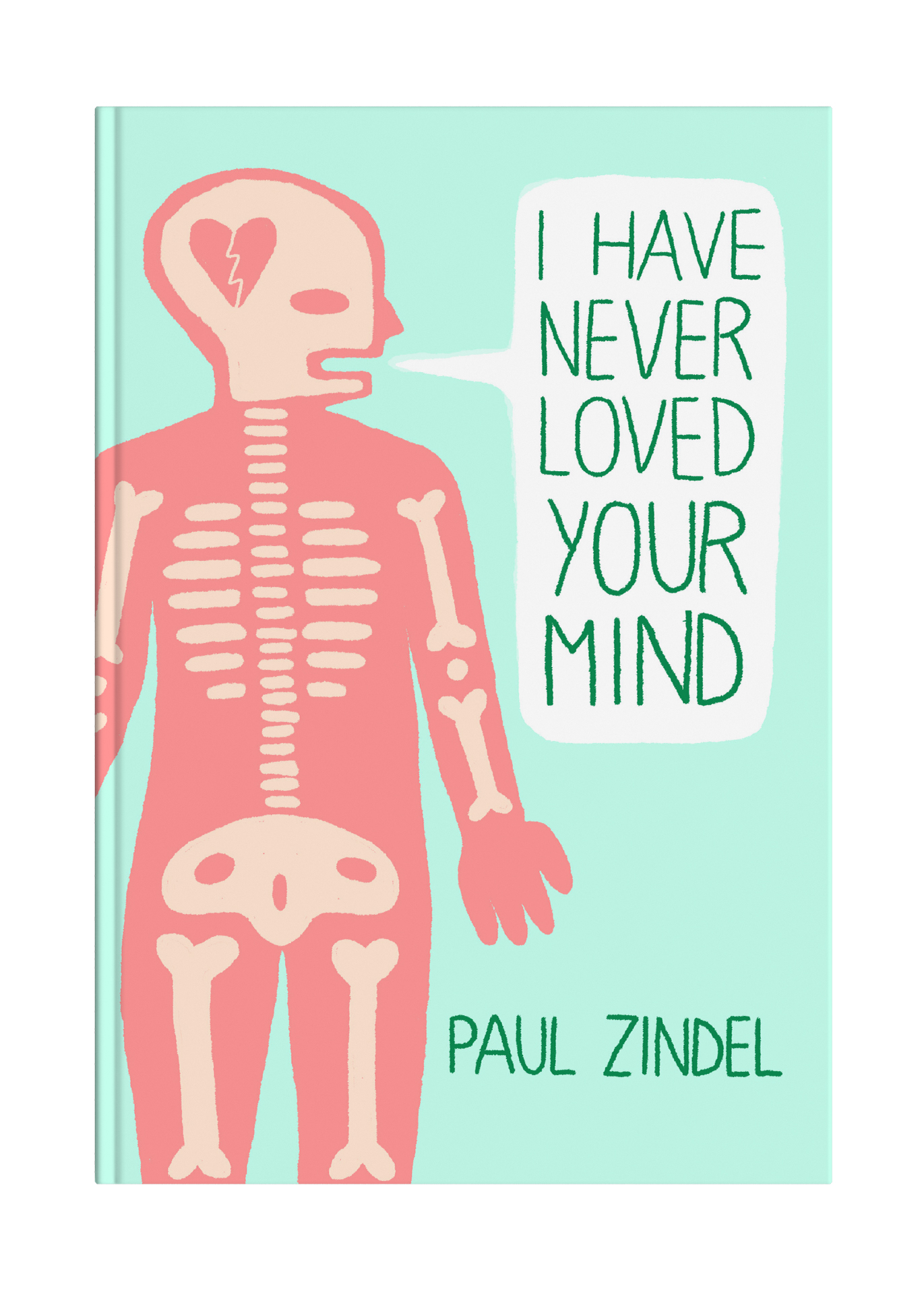 I Have Never Loved Your Mind
