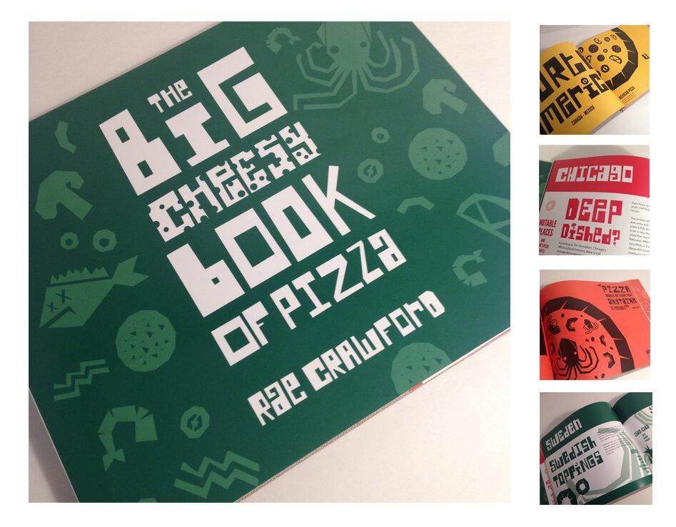 The Big Cheesy Book of Pizza