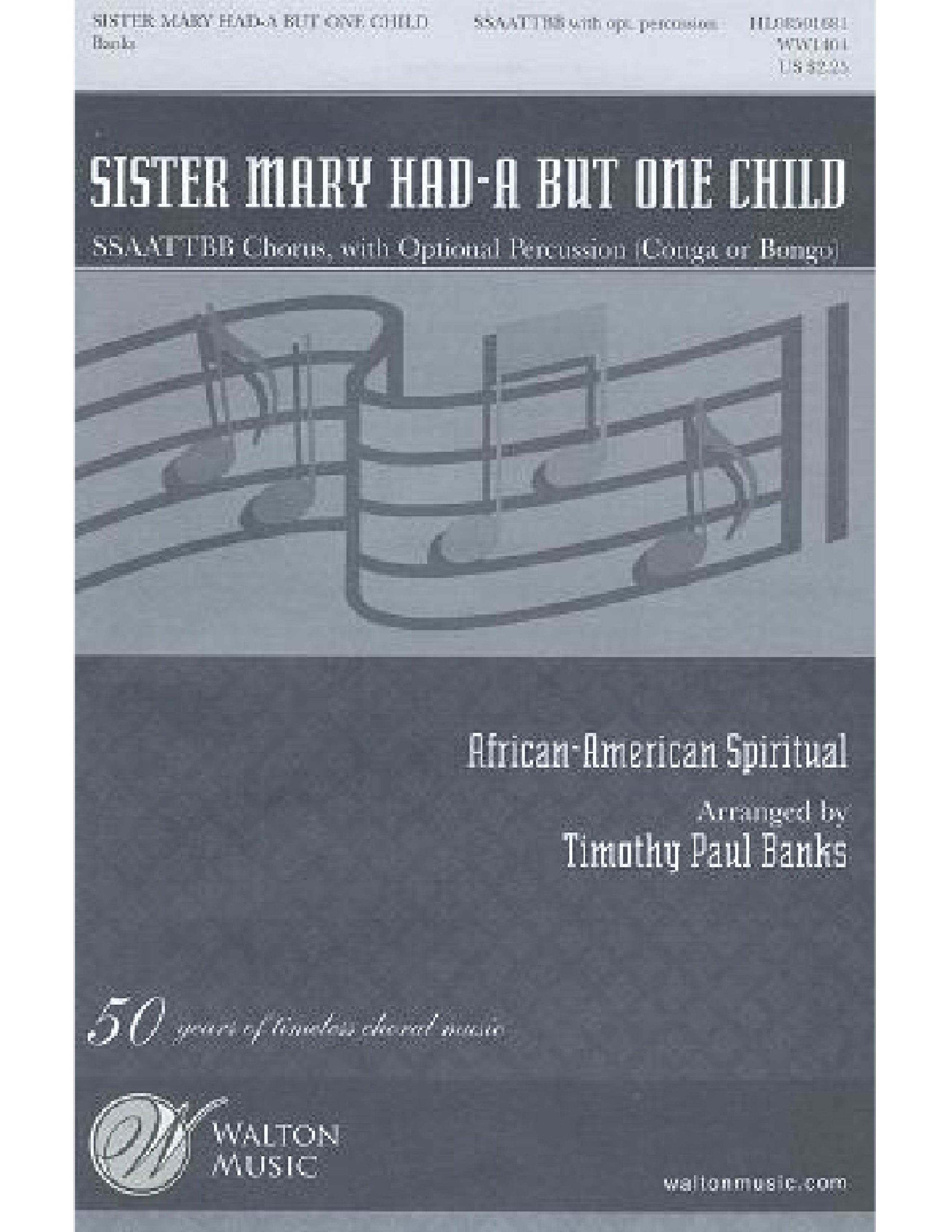 Sister Mary Had-A But One Child