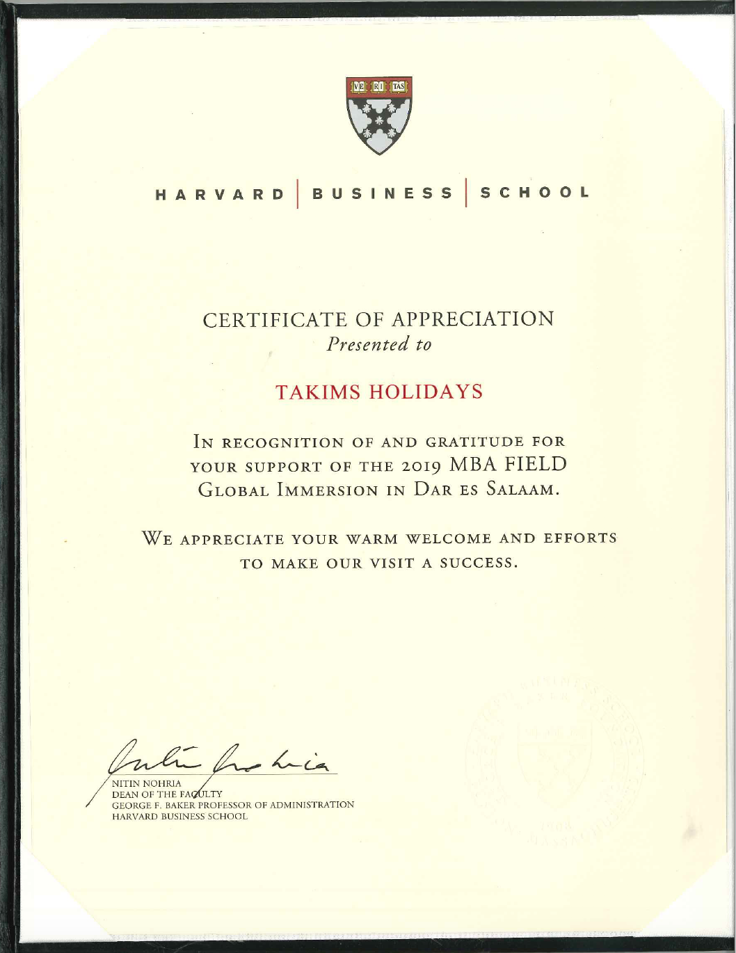 Takims Holidays was presented with a certificate of appreciation from the Harvard Business School in recognition of and gratitude for the support.