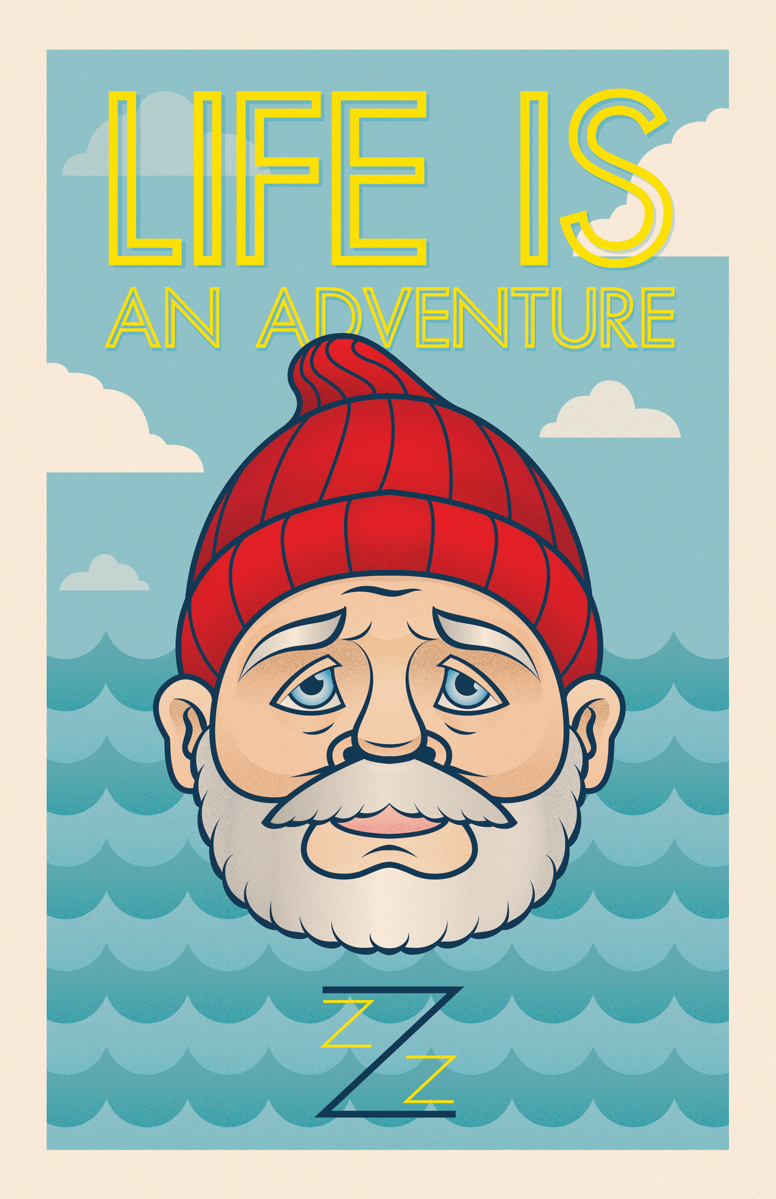 LIFE IS AN ADVENTURE (11X17)