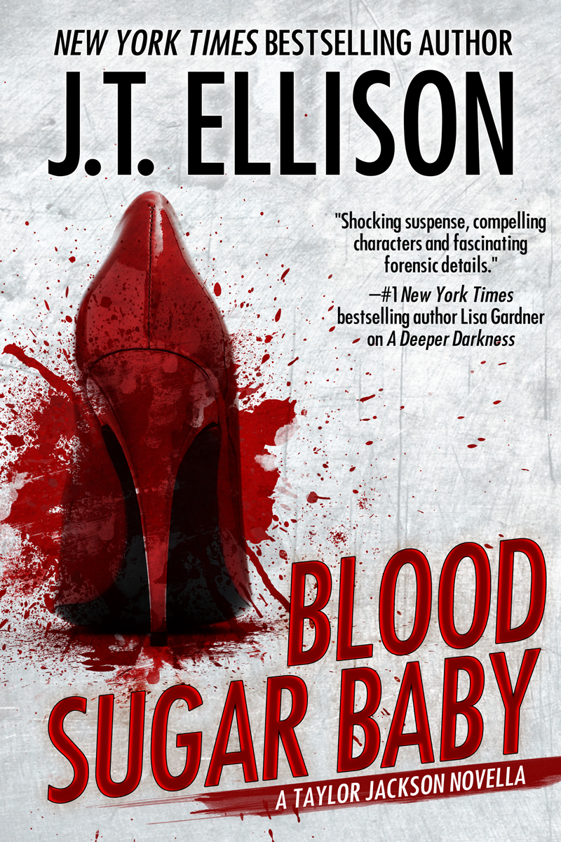 Blood Sugar Baby (a Taylor Jackson novella) by J.T. Ellison