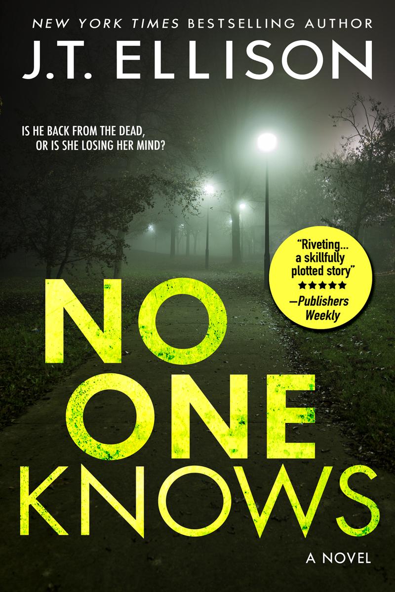 No One Knows (a psychological suspense) by J.T. Ellison