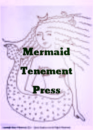 Mermaid Tenement Press