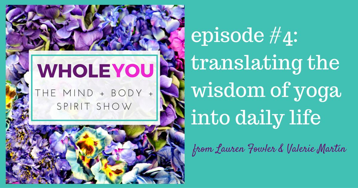wholeyou-podcast-04-yoga