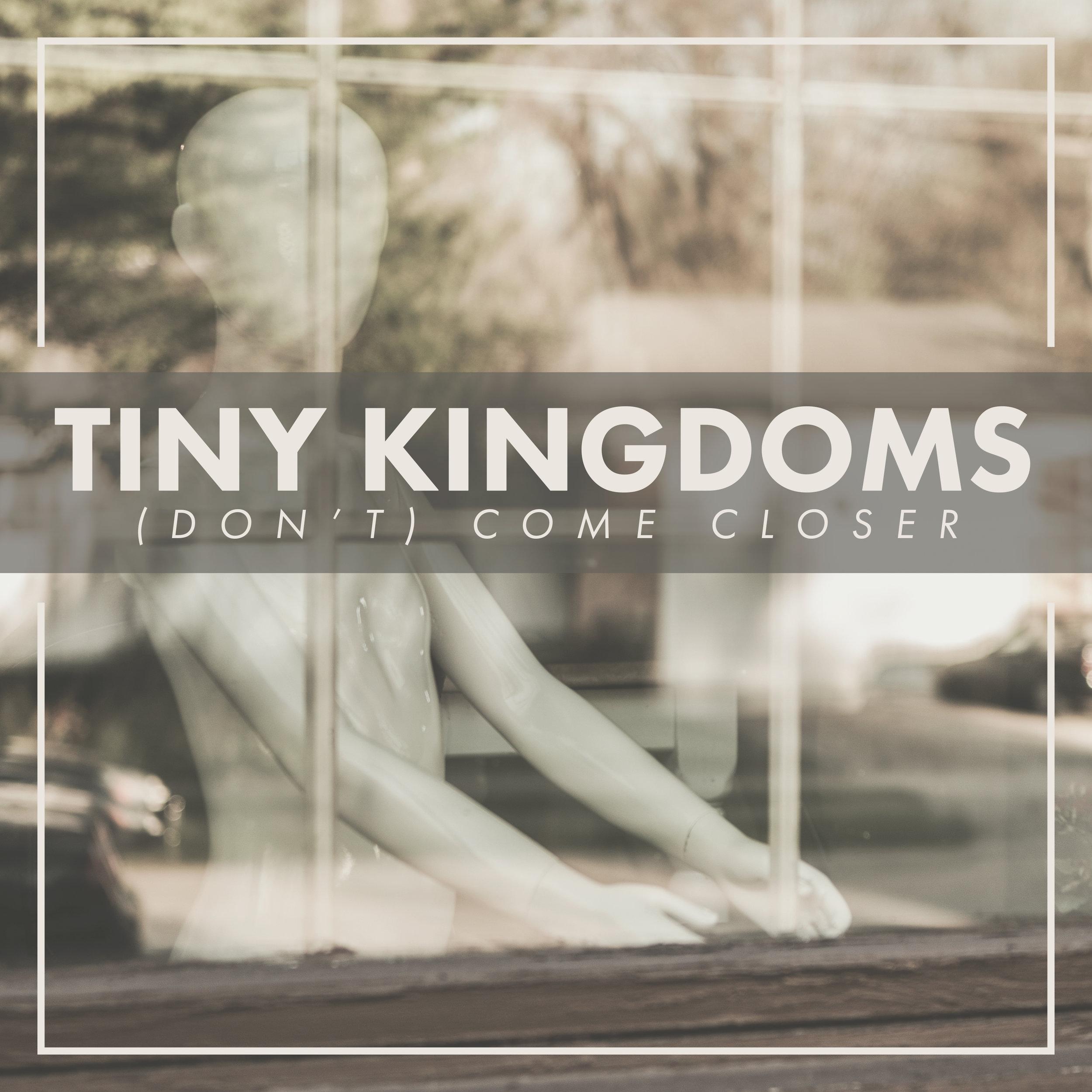 TinyKingdoms-DontComeCloser-AA-Look1-AZ.jpg