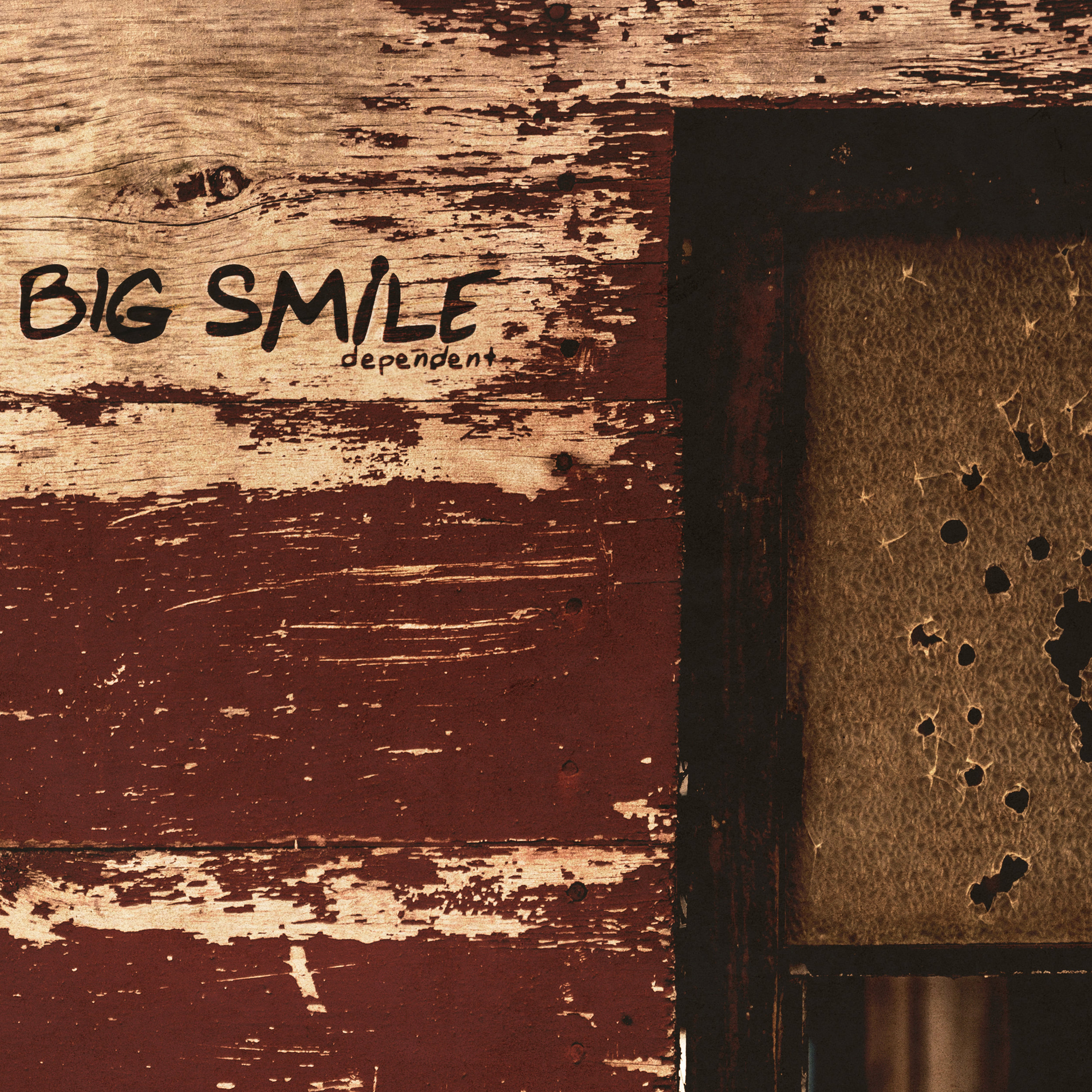 BigSmile-Dependent-AlbumArt-FINAL.jpg
