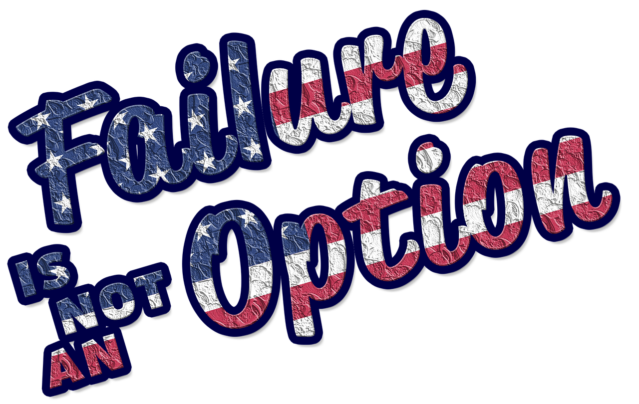 Failure not option phrase-2422927_1280 pixabay.png