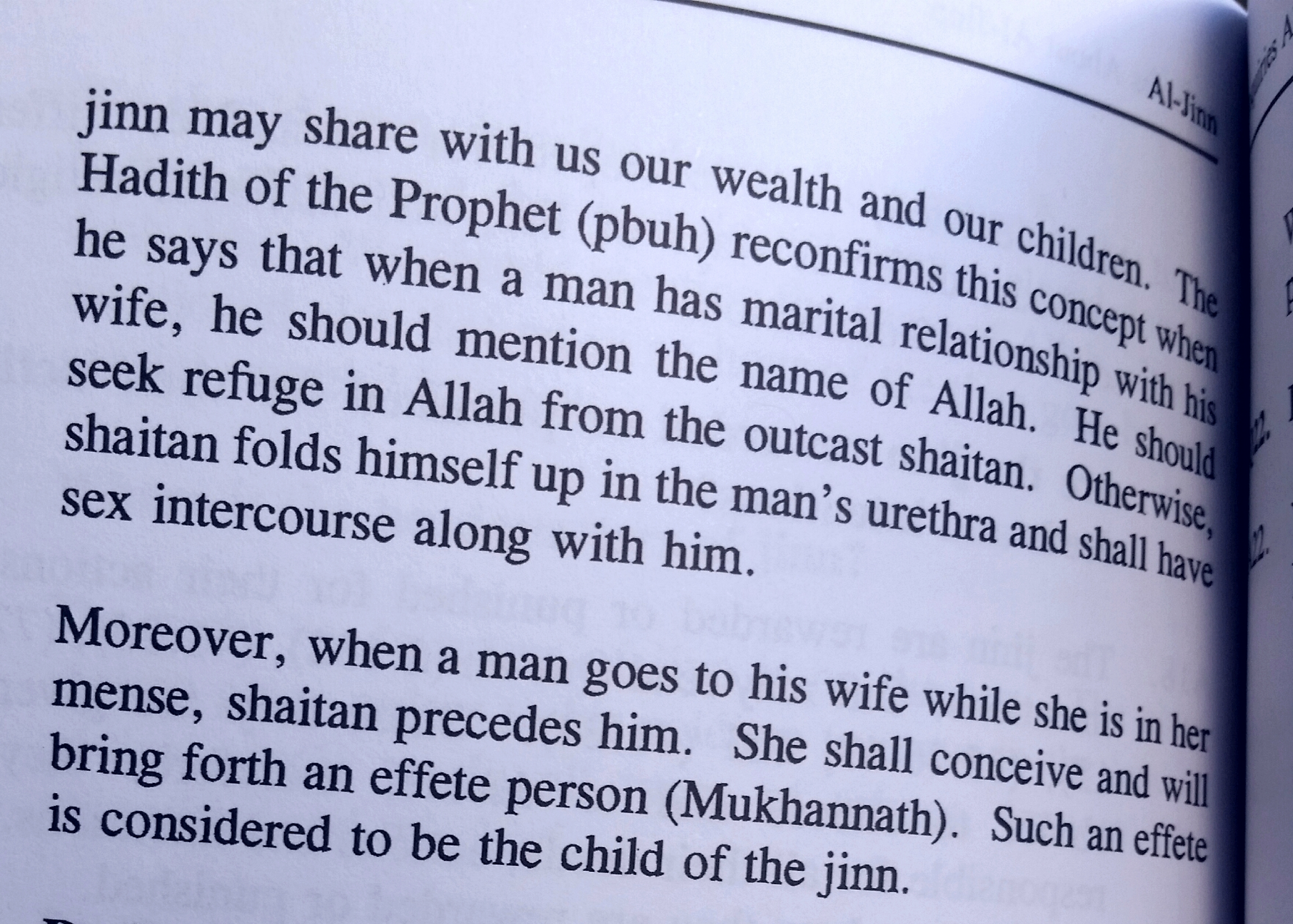 Careful - a shaitan might be in your man's urethra (Source: Al-Jinn by Ahmad Sakr)