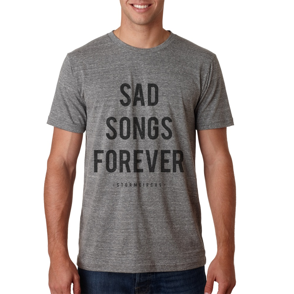 Sad Songs TEE