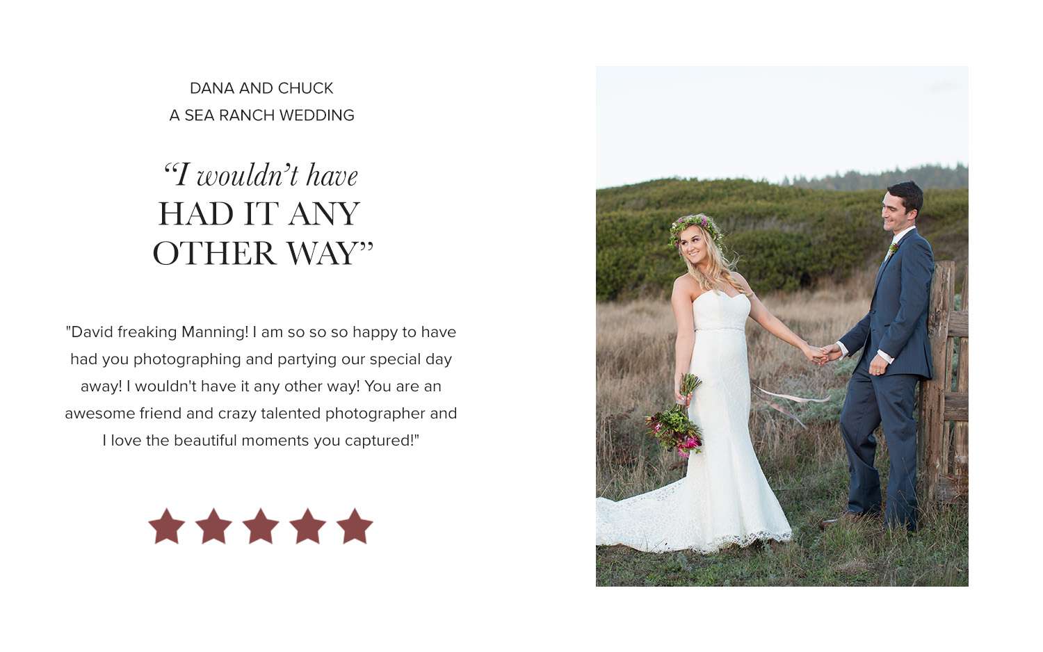 David Manning Photographer Sea Ranch Wedding Review