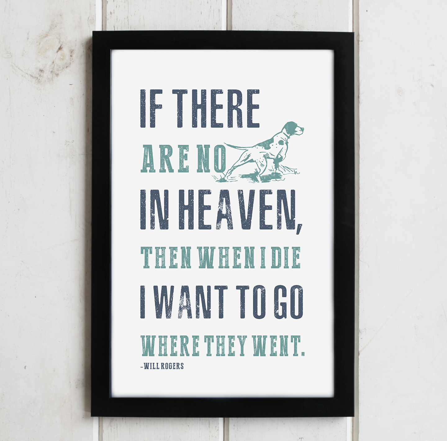 DOGS IN HEAVEN PRINT