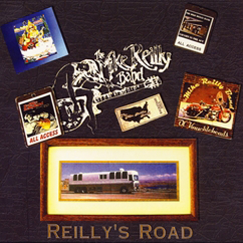 Reilly's Road   The Mike Reilly Band   Atlas Records   © 2010