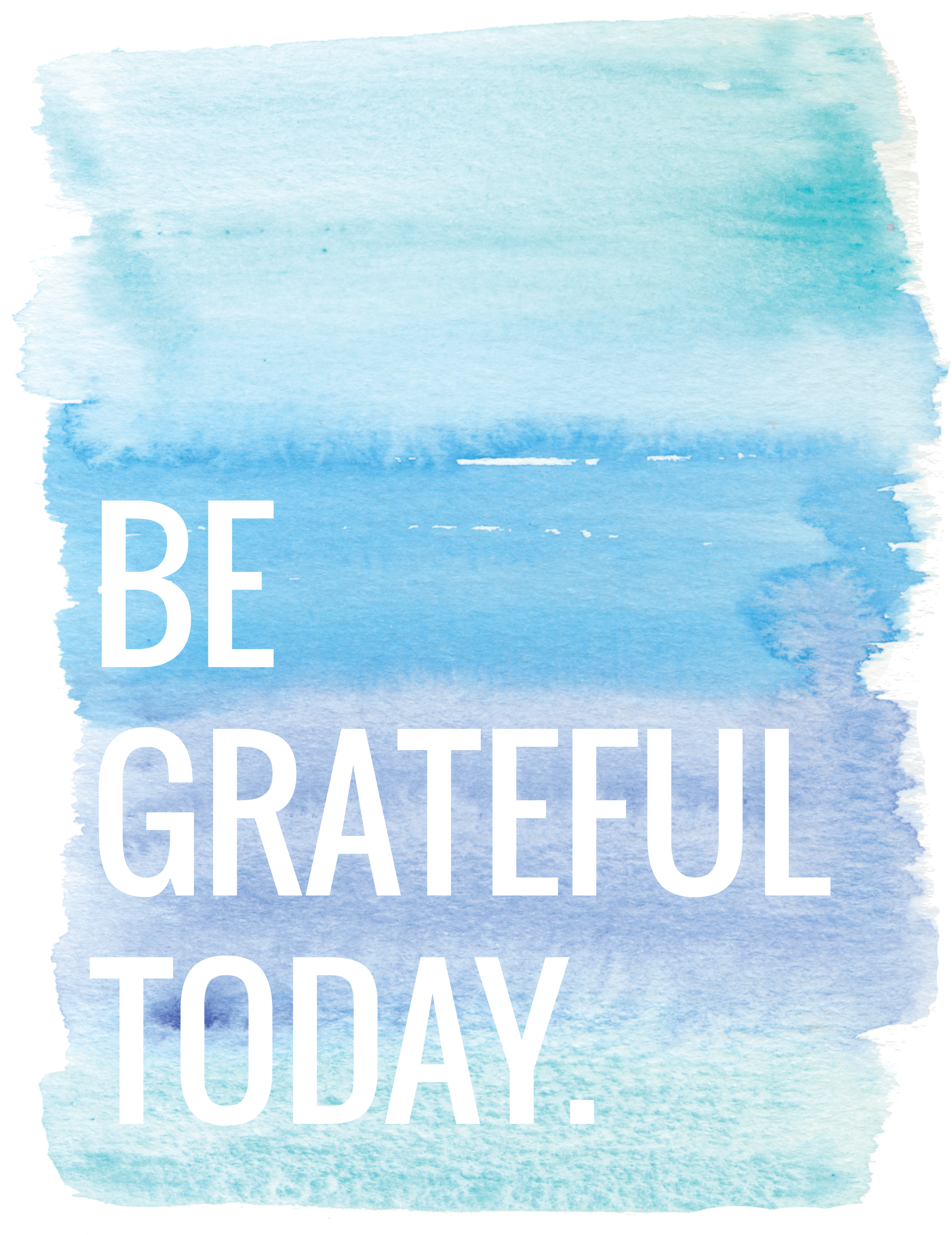 Be Grateful Today Free Art Printable Poster | Momma Society-The Community of Modern Moms | www.mommasociety.com