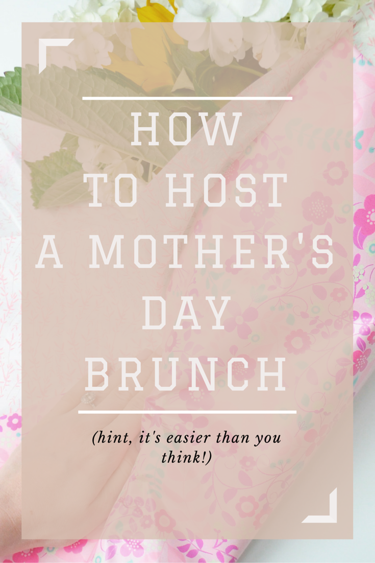 How to Throw a Mother's Day Brunch for Your Momma Tribe | Momma Society-The Community of Modern Moms | www.MommaSociety.com