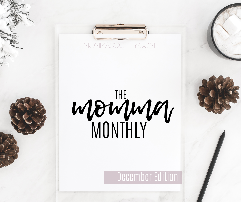 the momma monthly - roundup of our most popular info from this month