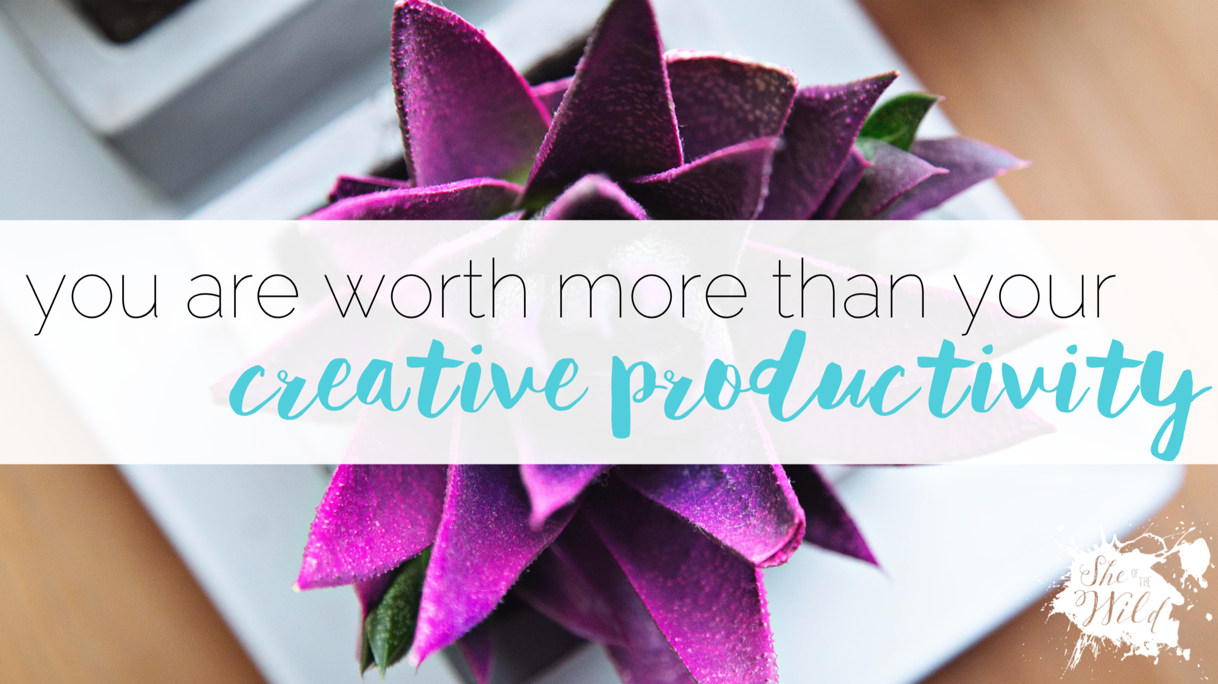 creativity and your worth