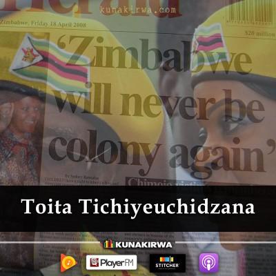 Toita_Tichiyeuchidzana_radio_kunakirwa.jpg