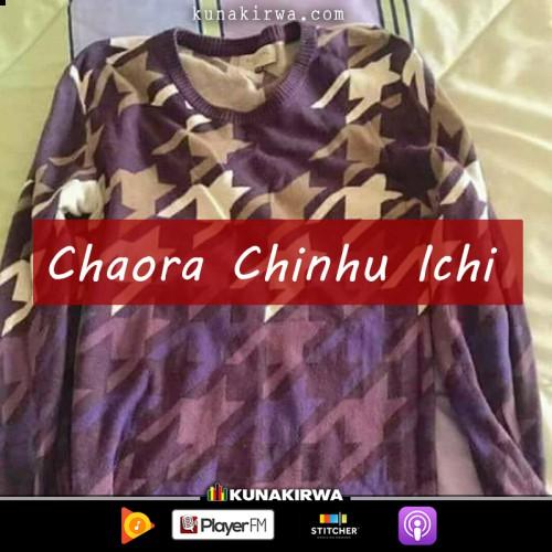 Chaora-Chinhu-Ichi-Radio-Kunakirwa_2019.jpg