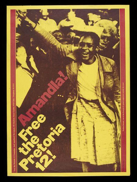 Amandla! Free the Pretoria 12!   King, David  From the V&Ahttp://collections.vam.ac.uk/item/O1260473/amandla-free-the-pretoria-12-poster-king-david/