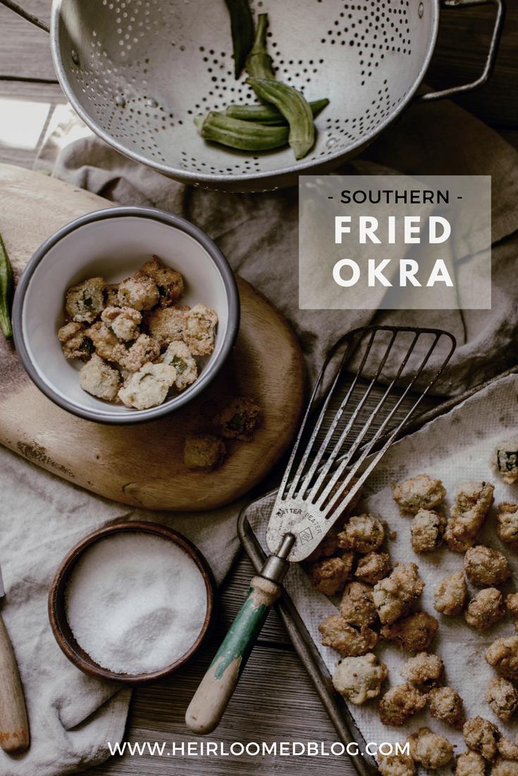 Southern Fried Okra recipe / heirloomed