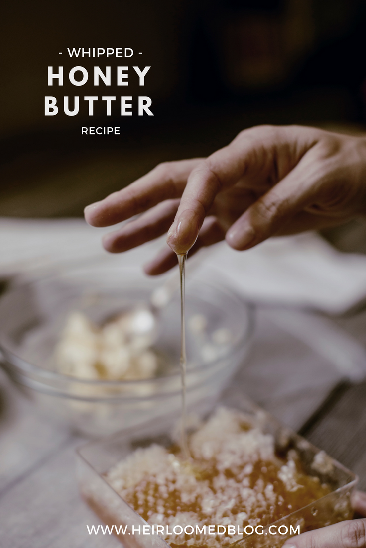 Whipped Honey Butter recipe / heirloomed