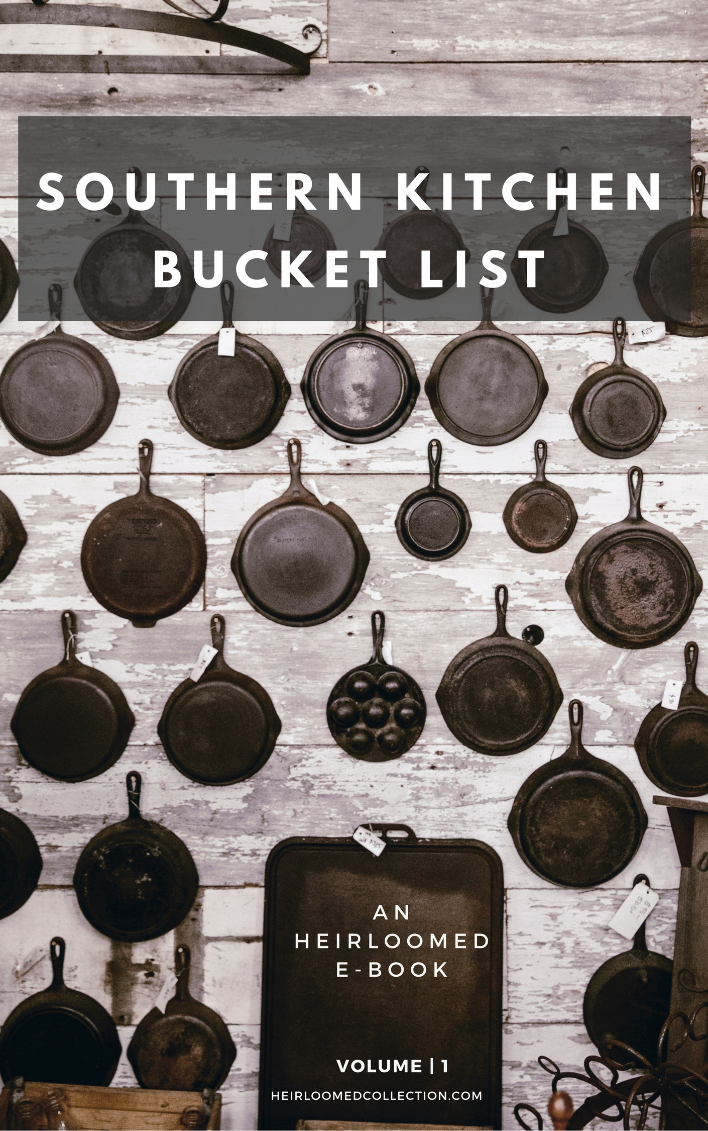 southern kitchen bucket list ebook / heirloomed