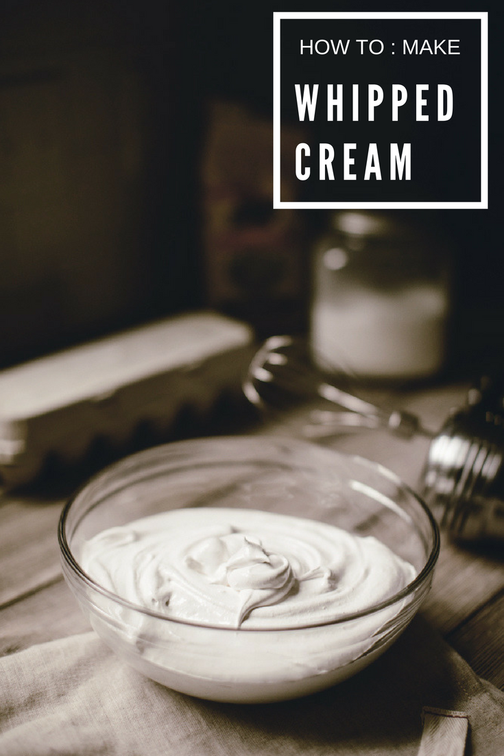 HOW TO : make homemade whipped cream / heirloomed made from scratch series