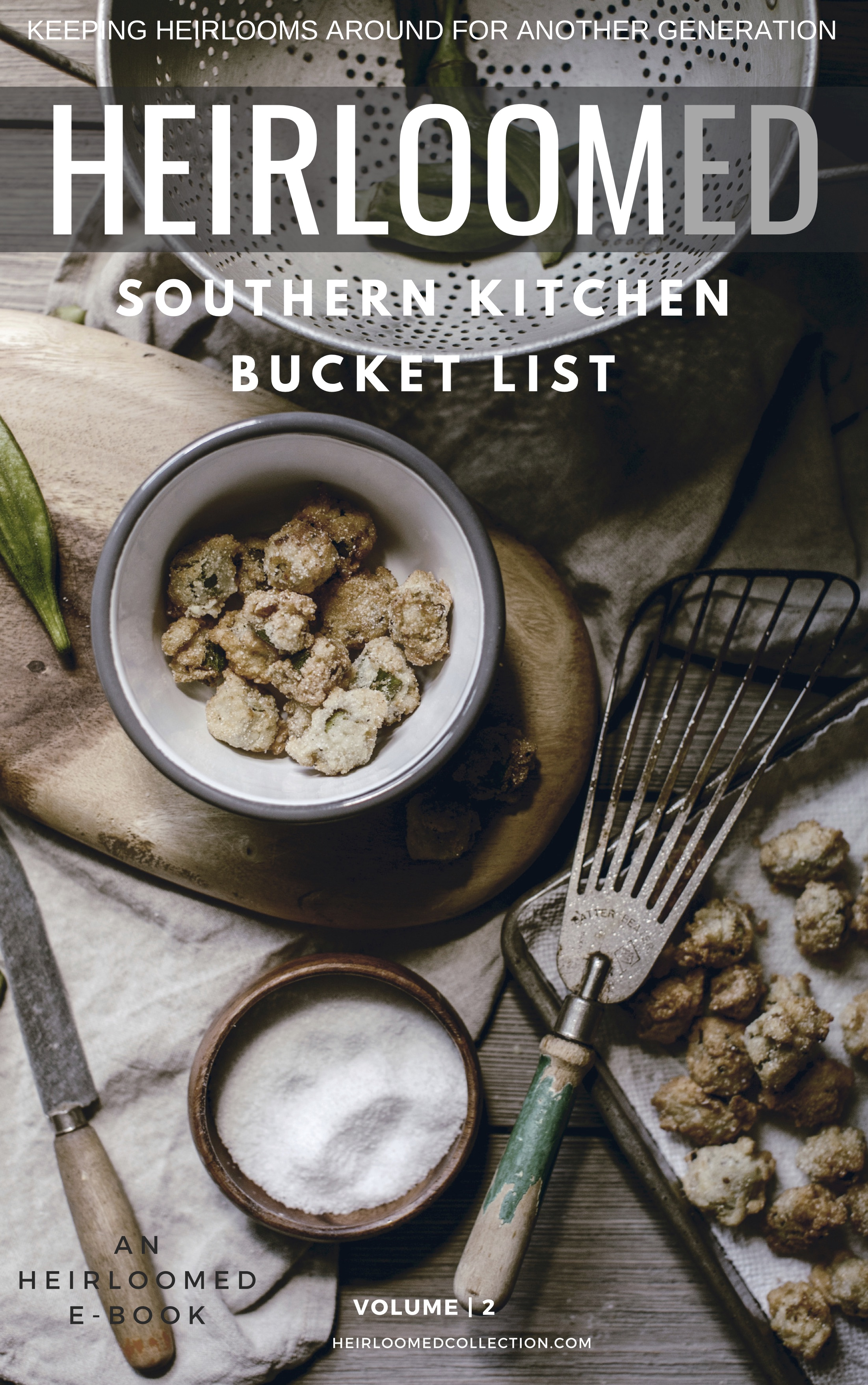Southern Kitchen Bucket List v2 recipe ebook / heirloomed
