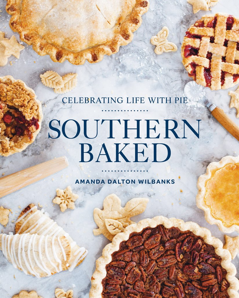 SOUTHERN BAKED: CELEBRATING LIFE WITH PIE COOKBOOK / heirloomed giveaway