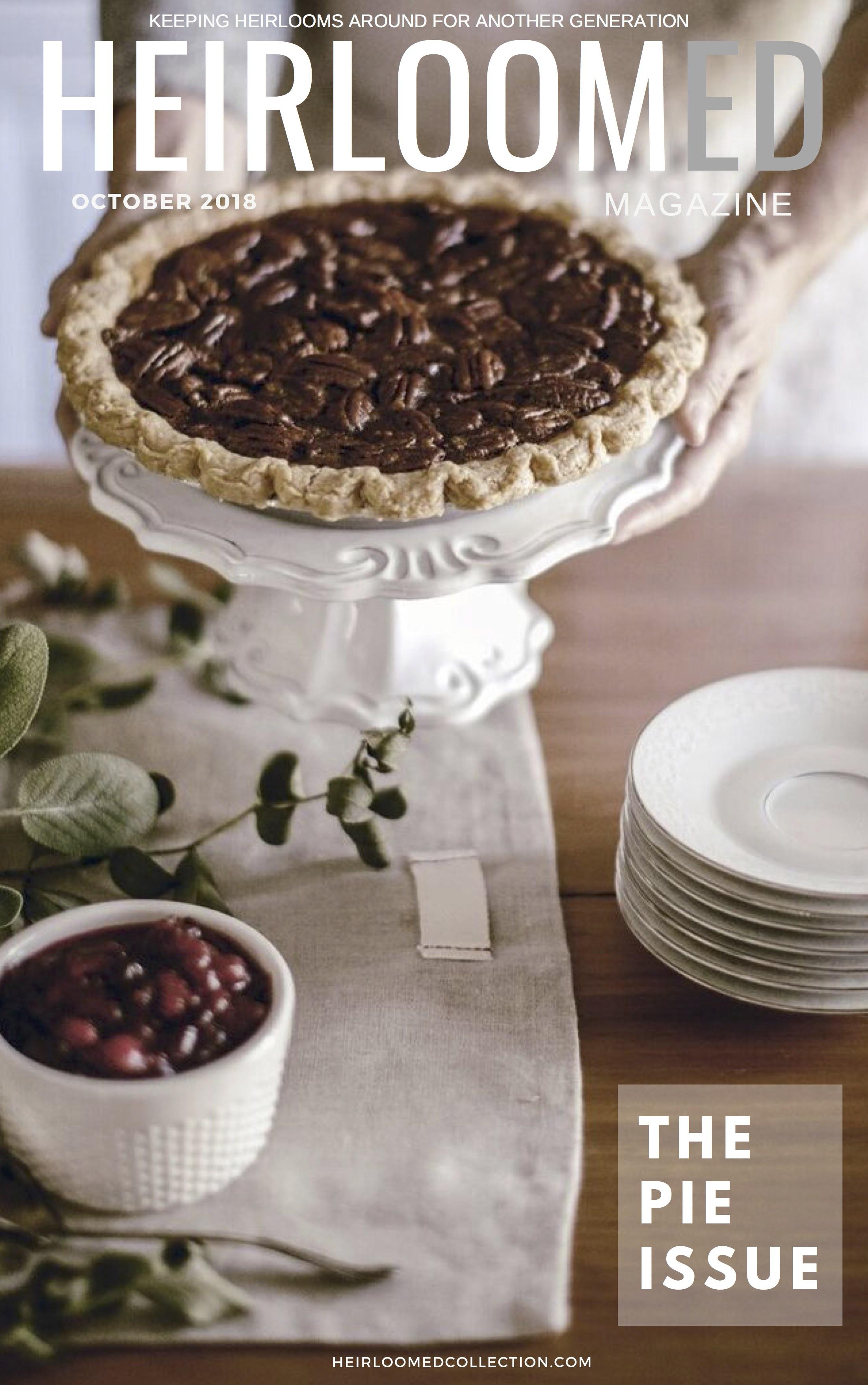 Pie Magazine / heirloomed