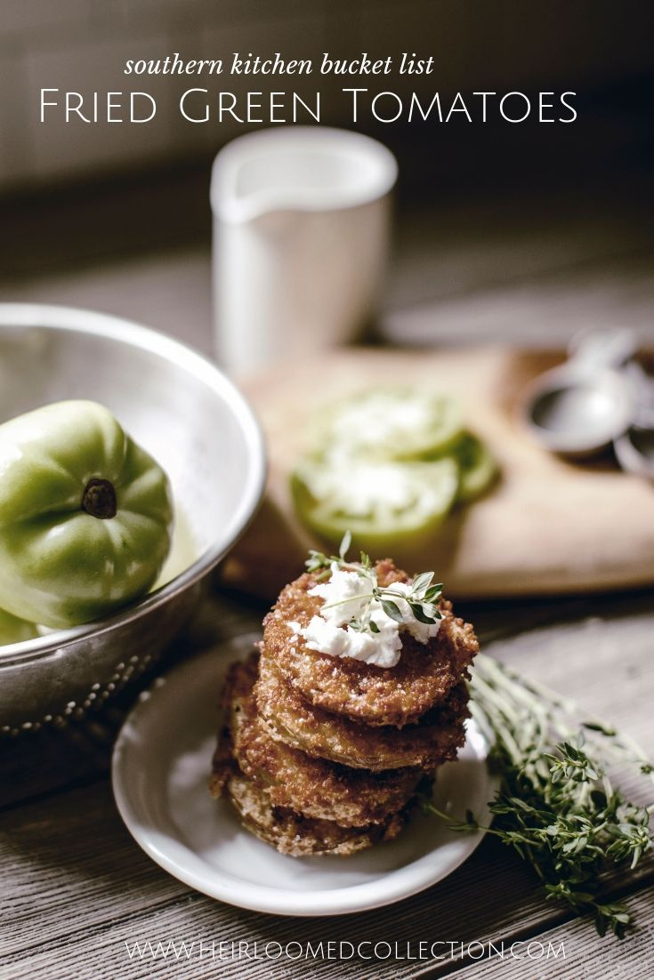 FRIED GREEN TOMATOES PIN IT
