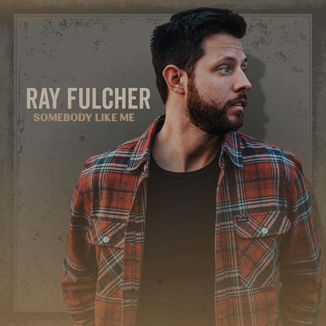 Ray Fulcher - Somebody Like Me