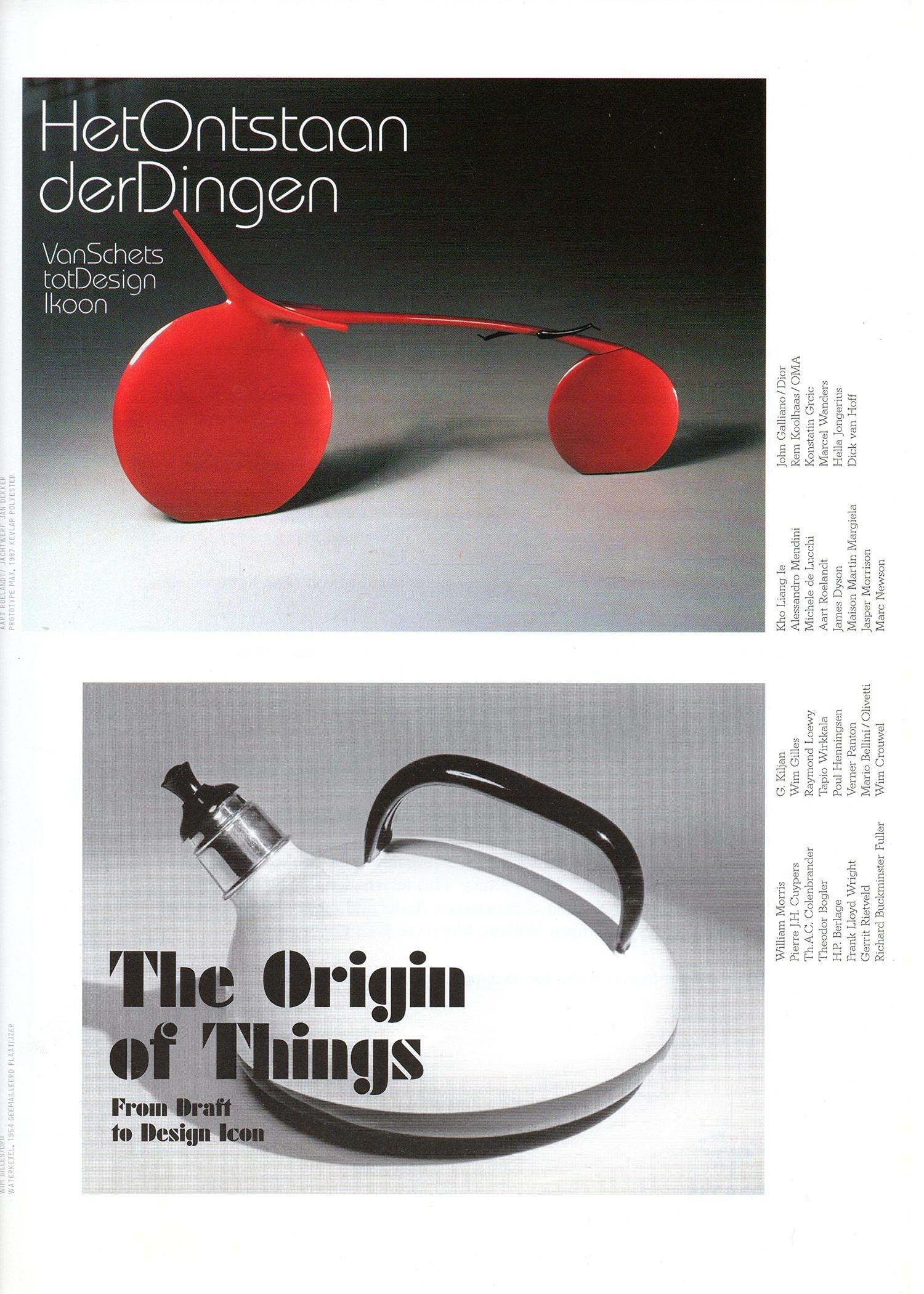 The origin of things (from draft to design icon) museum Boijmans Van Beuningen, Rotterdam 2003